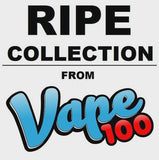 THE RIPE COLLECTION BY VAPE 100 - Bang Bang Vapors