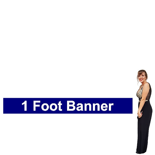 1 Foot Tall By Various Widths Wide Custom Vinyl Banners