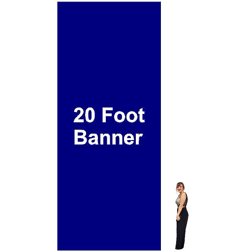 20 Foot Tall By Various Widths Custom Vinyl Banners