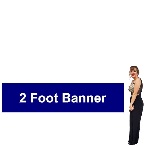 2 Foot Tall By Various Widths Custom Vinyl Banners