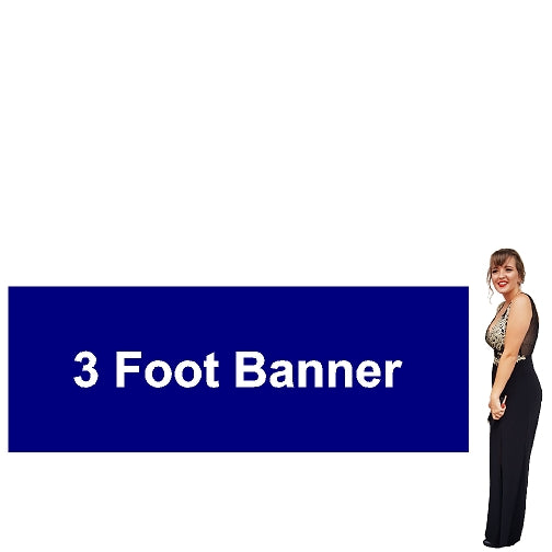 3 Foot Tall By Various Widths Custom Vinyl Banners