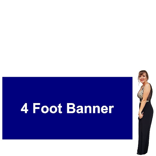 4 Foot Tall By Various Widths Custom Vinyl Banners