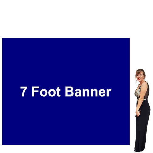 7 Foot Tall By Various Widths Custom Vinyl Banners