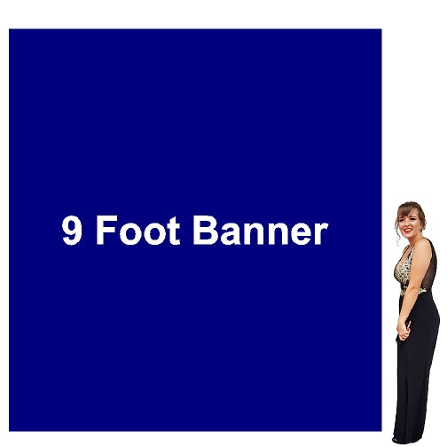 9 Foot Tall By Various Widths Custom Vinyl Banners