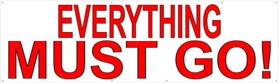 Everything Must Go 3' Tall by 10' Wide Vinyl Banner