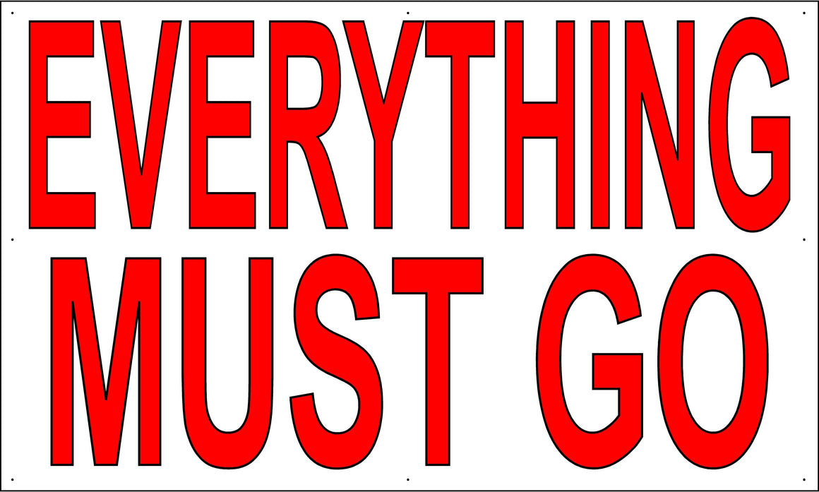 Everything Must Go 3' Tall by 5' Wide Vinyl Banner