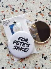 For Pete's Sake! Pin/Magnet