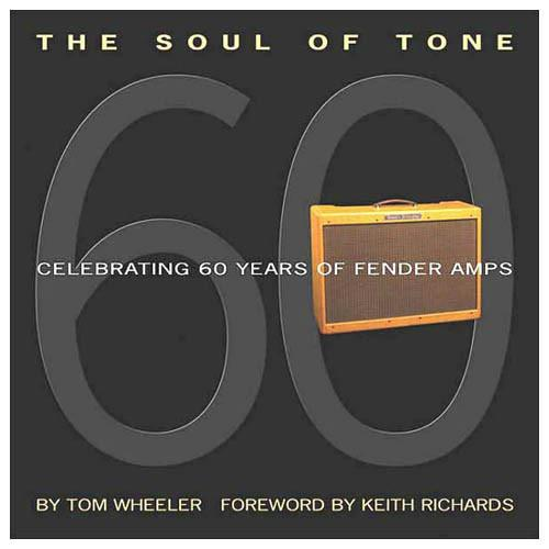 Fender Soul Of Tone Book - 60 Years Of Fender Amps - Guitar Station