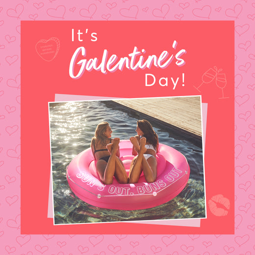Let's Celebrate Galentine's Day