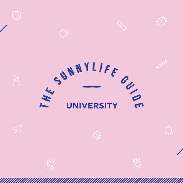 The Sunnylife Guide | University