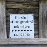 Our Greatest Adventure Custom Sign