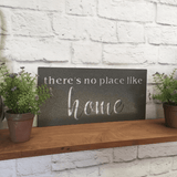 """There Is No Place Like Home"" Metal Sign"