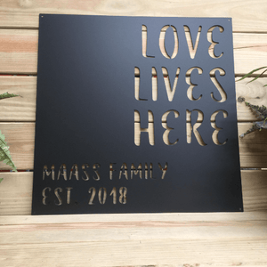 "Personalized Quote Sign ""Love Lives Here"""