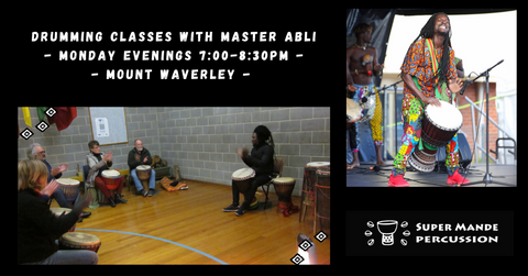 Djembe drumming classes with Master Abli on Monday evenings in Mount Waverley