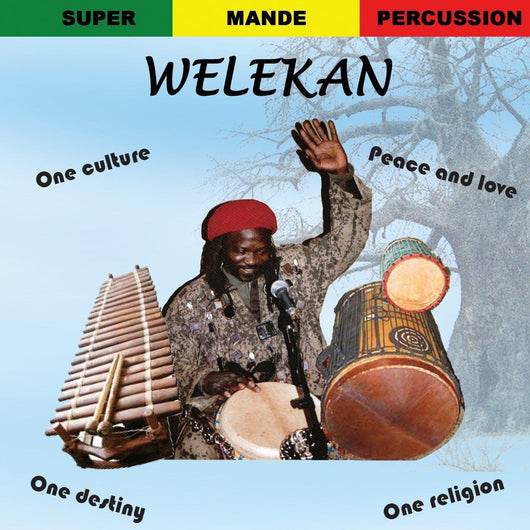 Welekan - Super Mande Percussion