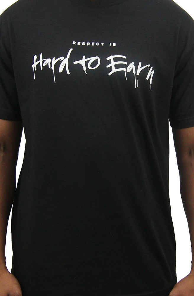 Respect is Hard to Earn T-Shirt Black