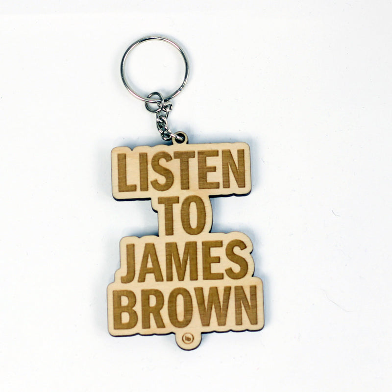 Listen To James Brown Laser Engraved Keychain - Bofresco