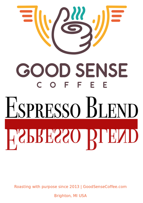 Good Sense Coffee House Espresso Blend
