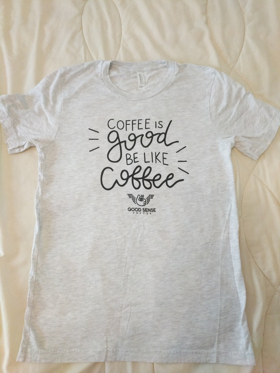 Coffee Is Good T-Shirt