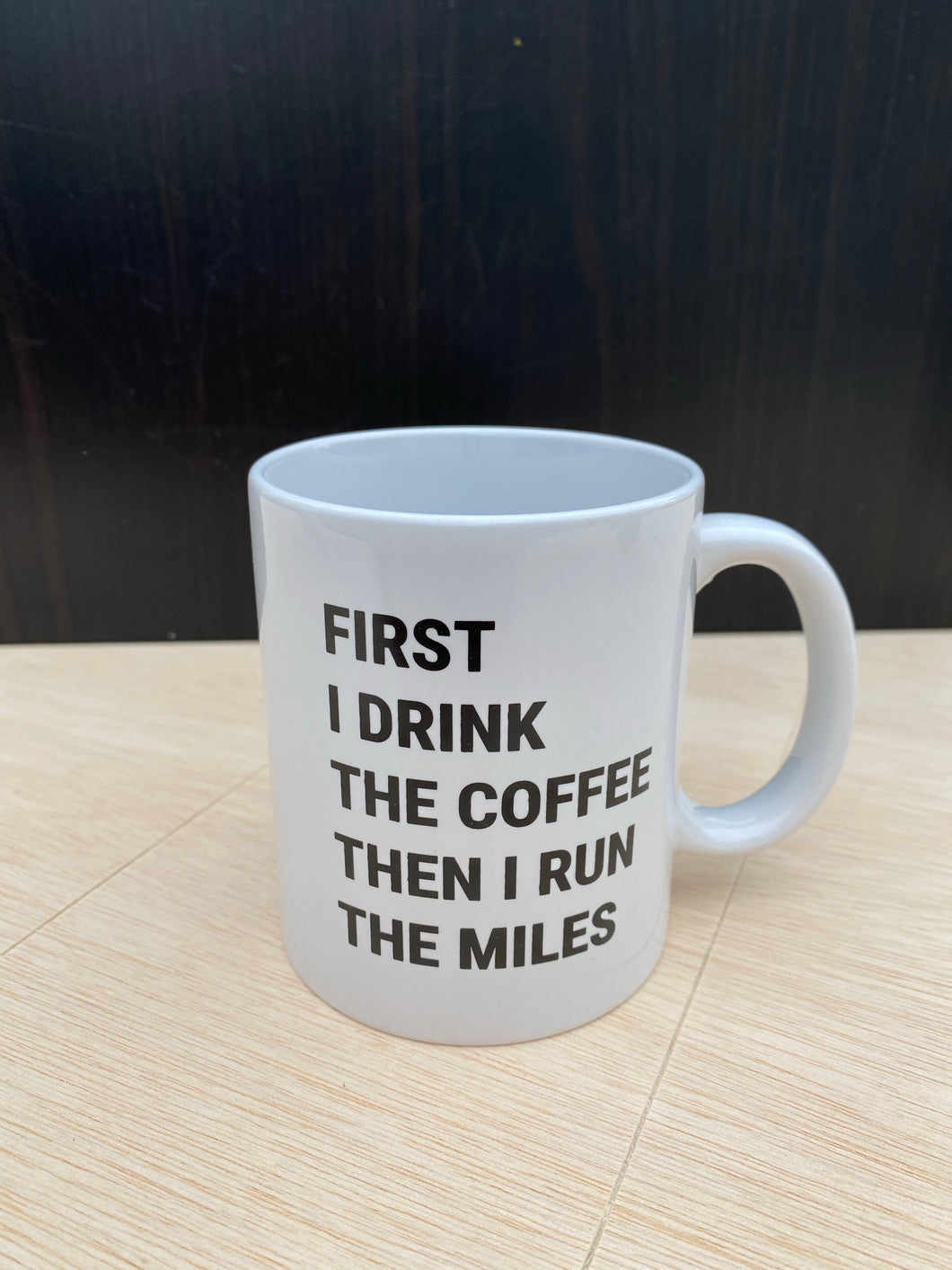 Run The Miles Good Sense Ceramic Mug