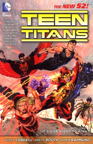 Teen Titans TP Vol 01 Its Our Right to Fight - State of Comics