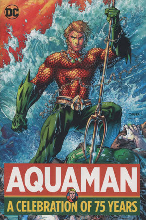 Aquaman - A Celebration of 75 Years Hardcover - State of Comics