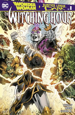 Wonder Woman Justice League Dark Witching Hour #1