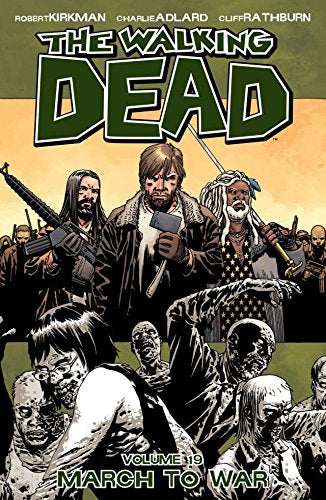 Walking Dead TP Vol 19 March to War - State of Comics