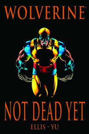 Wolverine Premium HC Not Dead Yet - State of Comics