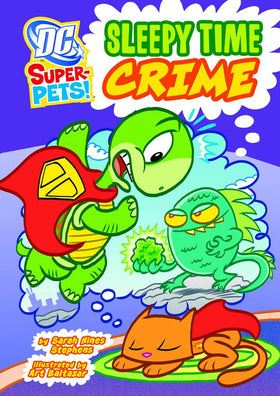 DC Super Pets YR TP Sleepy Time Crime