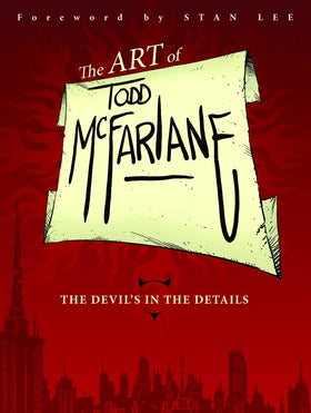 Art of Todd McFarlane Devil in the Details TPB