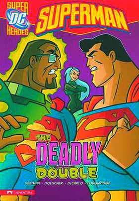 DC Super Heroes Superman YR TP Deadly Double