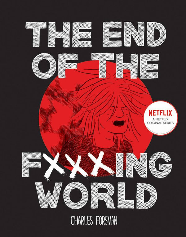 The End of the F***ing World HC - State of Comics