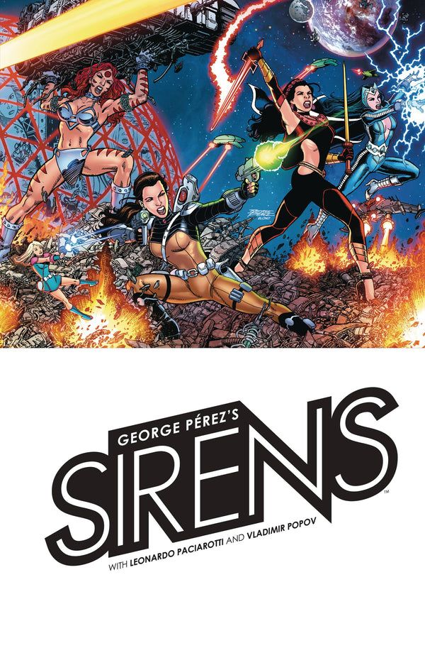 George Perez's Sirens Hardcover - State of Comics