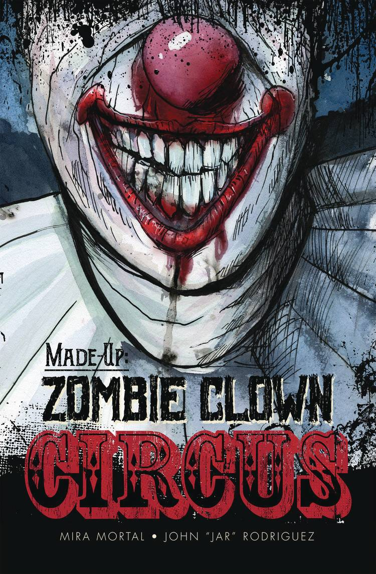 Made-Up Zombie Clown Circus TP