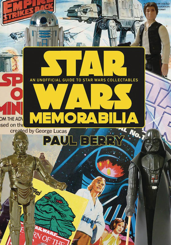 Star Wars Memorabilia Unofficial Guide to Star Wars Collectibles - State of Comics