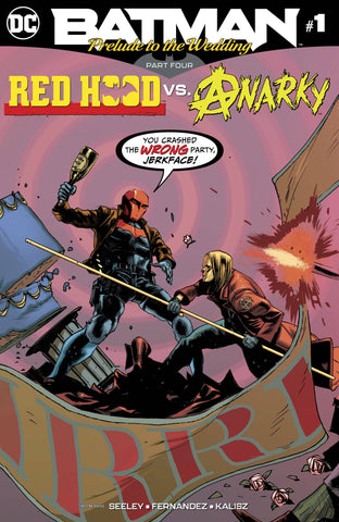 Prelude to the Wedding Red Hood Vs. Anarky