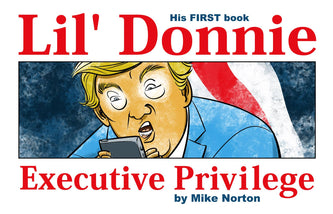 Lil' Donnie Executive Privilege