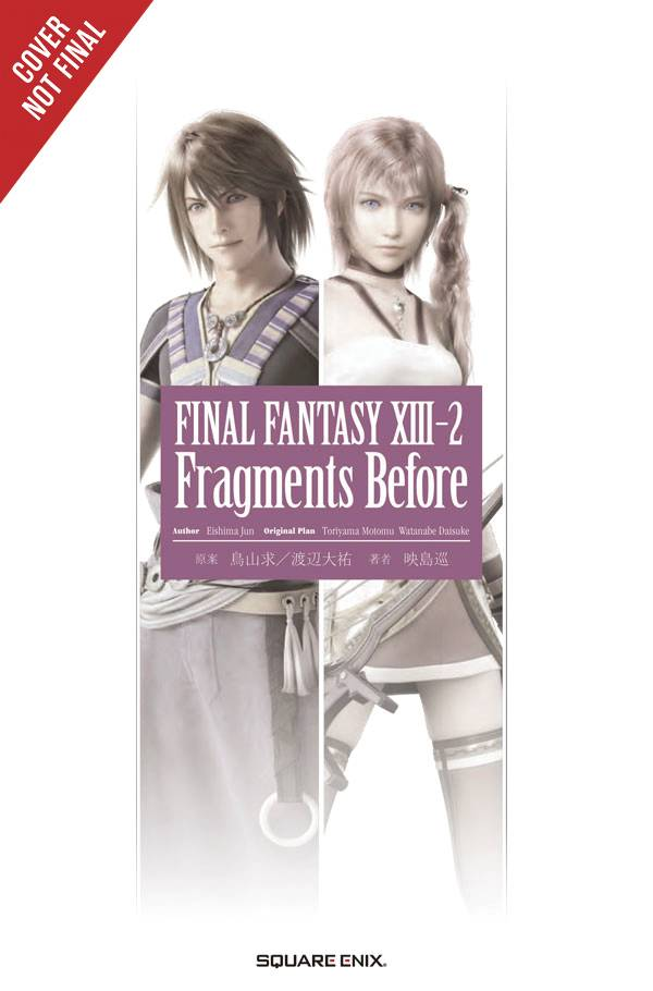 Final Fantasy XIII 2 Fragments Before Novel SC - State of Comics
