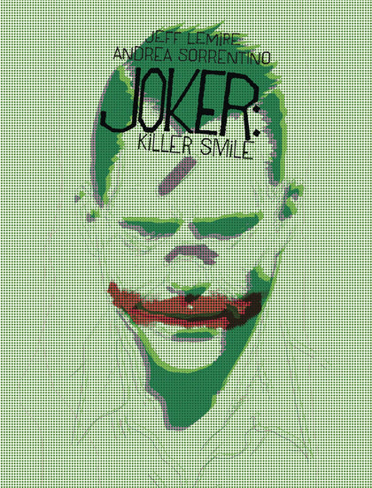 Joker Killing Smile #1 (of 3)