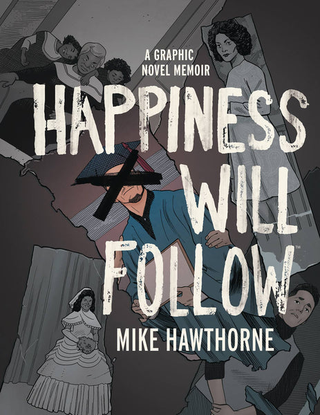 Happiness Will Follow GN HC - State of Comics