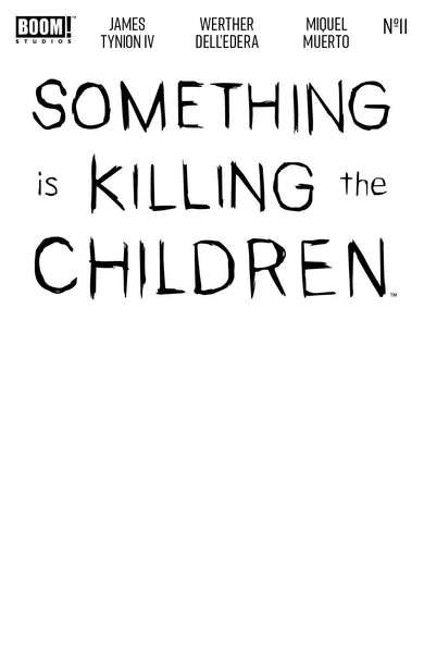 Something Is Killing Children #11 Blank Var (10/21/2020)