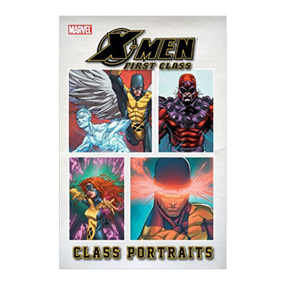 X-Men First Class: Class Portraits TP