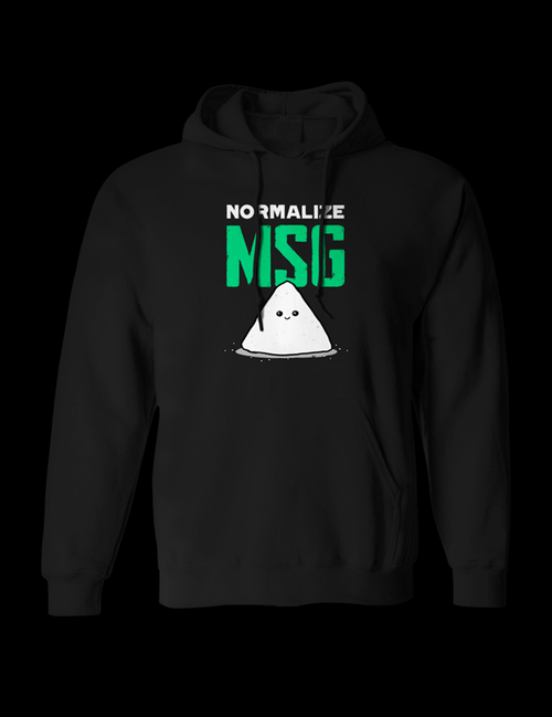 Normalize MSG Hoodie