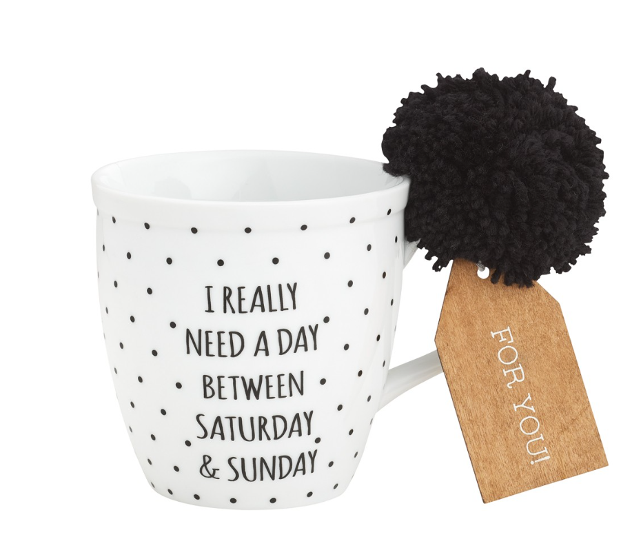 I really need a day between Saturday & Sunday COFFEE MUG