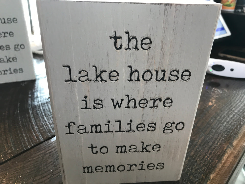 The lake house is where