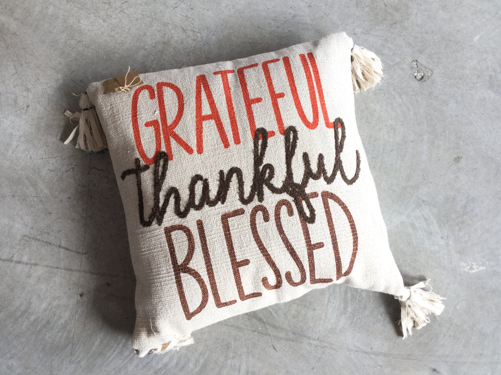 Grateful Thankful Blessed Pillow with Tassles