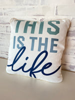 This is the life pillow