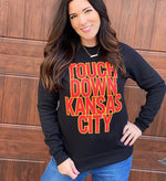 Touchdown Kansas City Sweatshirt KC