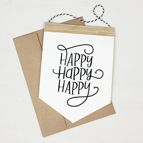 Happy Happy Happy - Banner Greeting Card